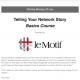 Telling Your Network Story e-course